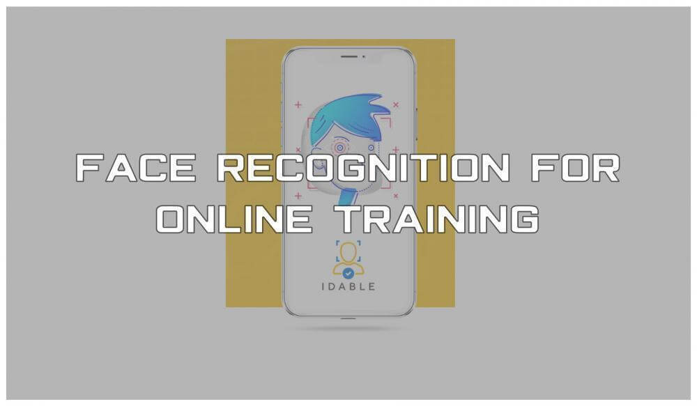 Face Recognition for Online Training, biometrics, training, facial recognition