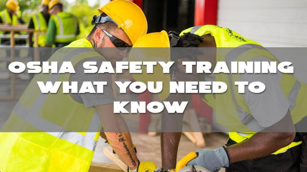 OSHA safety training, OSHA classes, osha 30 online, osha certification online, osha training near me