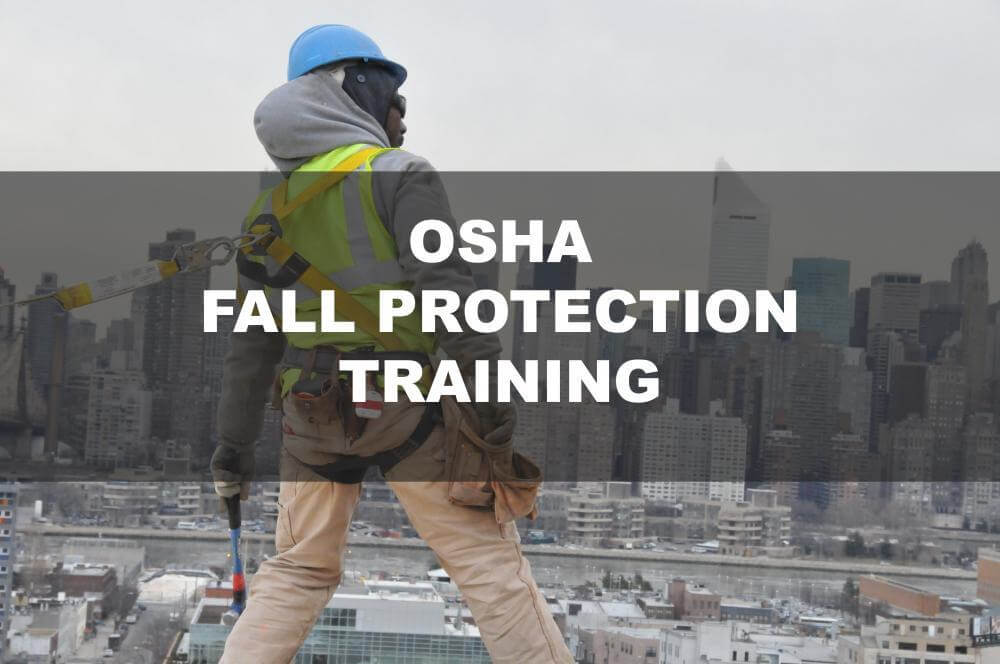 Osha fall protection training, fall prevention, fall safety training