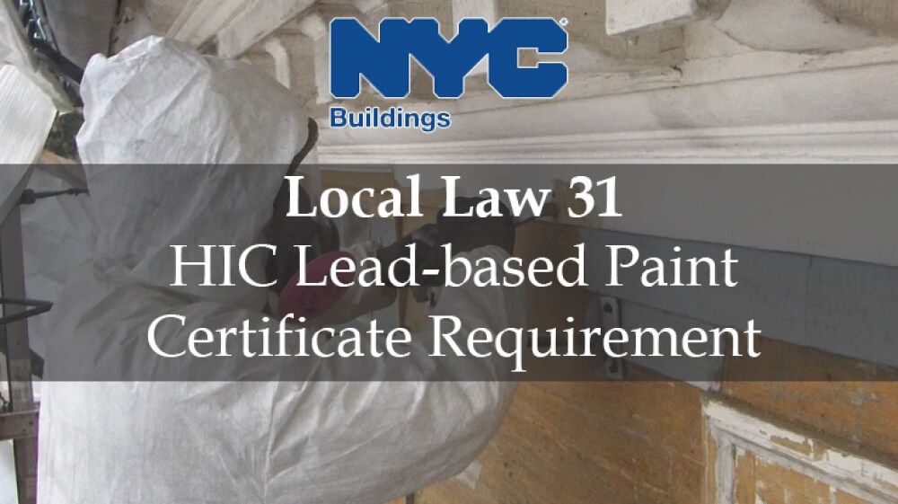 lead paint certificate, lead nyc, lcoal law 31, ll 31 lead requirement, lead certificate, EPA RRP Certificate, Lead paint law nyc