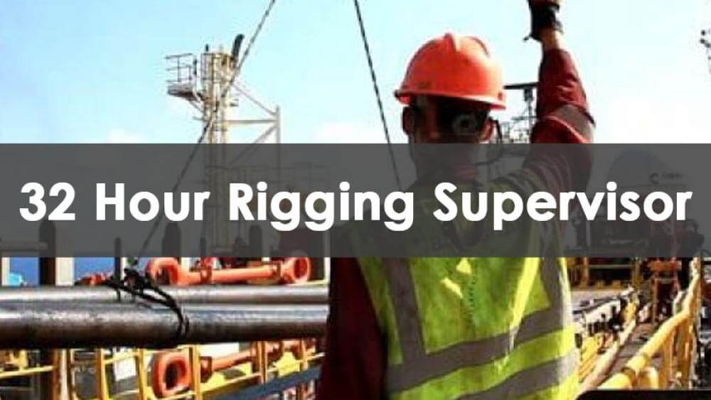 rigging supervisor, 32 hour rigging supervisor, cranes and rigging, safety training, construction