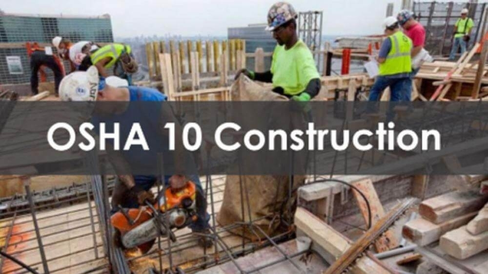 10 Hour OSHA Construction Training