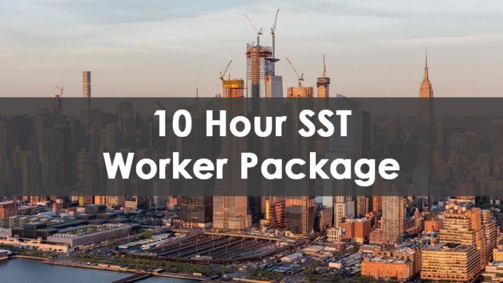 10 Hour SST Worker Package