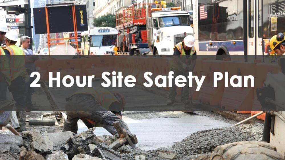 2 Hour Site Safety Plan Course, In-Person