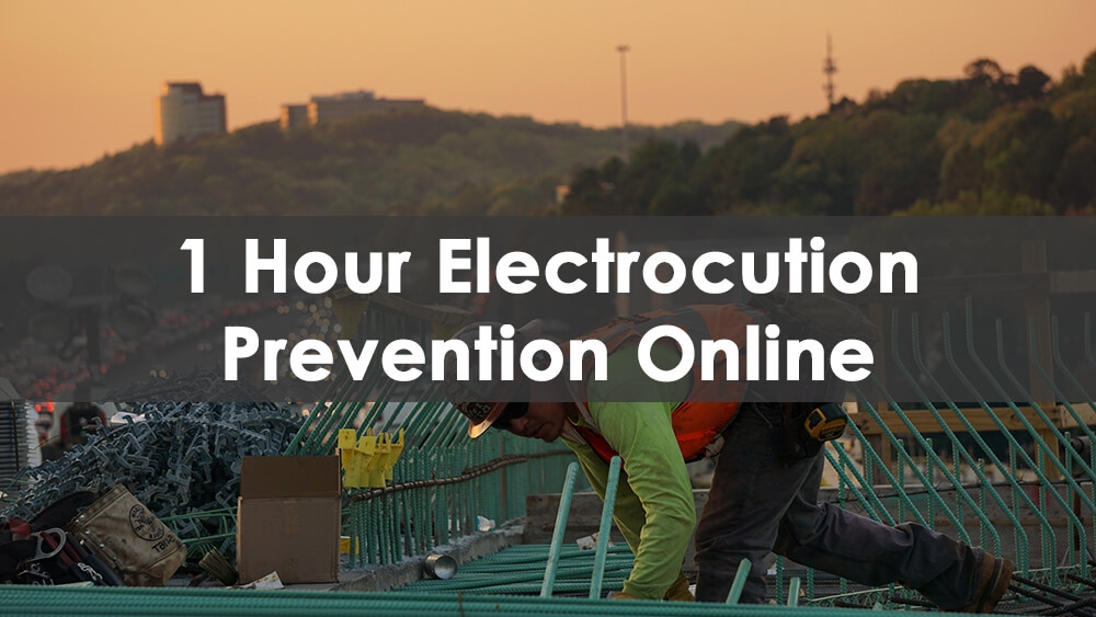 1 Hour Electrocution Prevention online, electrocution prevention online, electrocution prevention osha online, electrocution prevention training online, how to prevent electrocution in construction