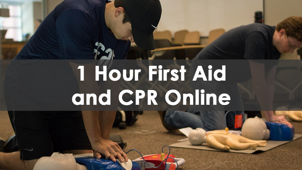 1 Hour First Aid and CPR (Online)