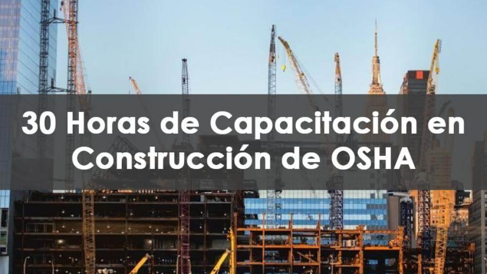 30 horas de capacitación en construcción de OSHA