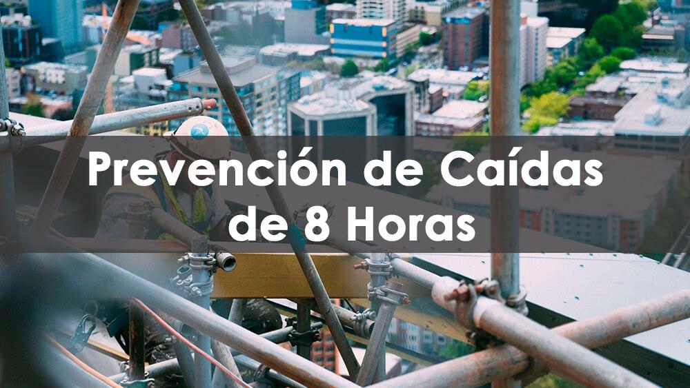 Prevención de caídas de 8 horas, prevención de caídas en el trabajo, curso de prevención de caídas, certificación de prevención de caídas