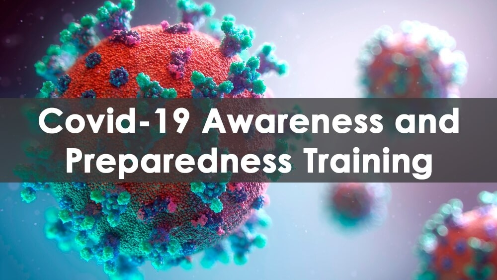 COVID 19 Awareness and Preparedness Training Online Course