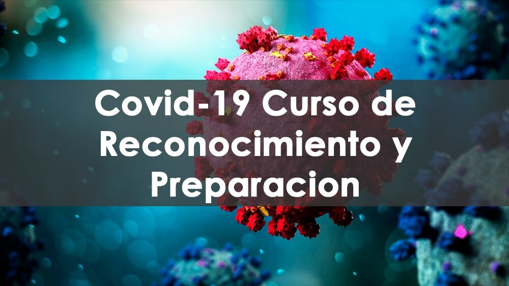 COVID 19 Curso en línea de capacitación sobre concientización y preparación