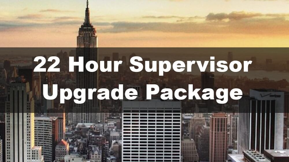 22 Hour Supervisor Upgrade Package