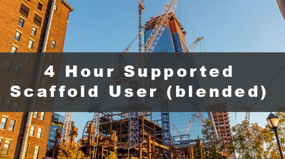 4 Hour Scaffold User Training Course (blended)