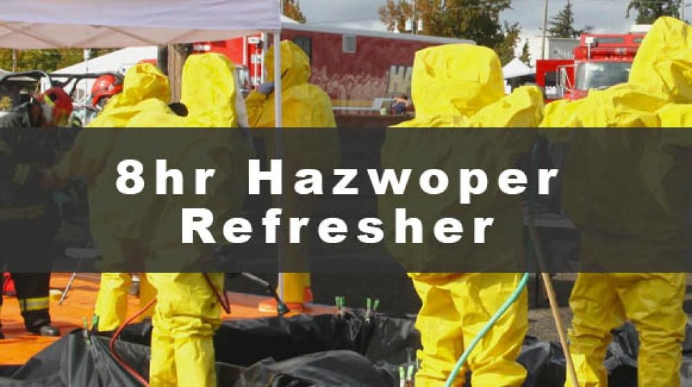 8 hour hazwoper refresher