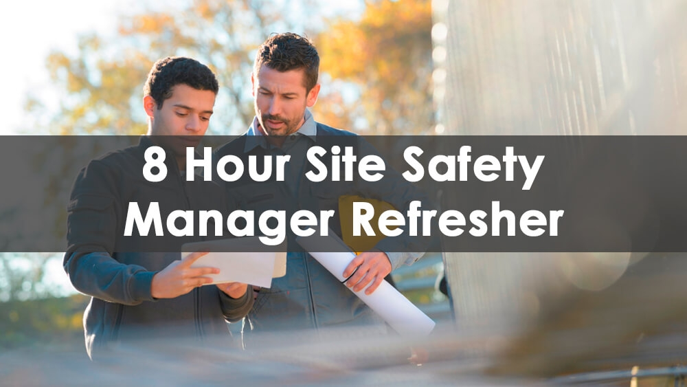 8 hour chapter 33, site safety manager refresher, chapter 33, manager, renewal, course
