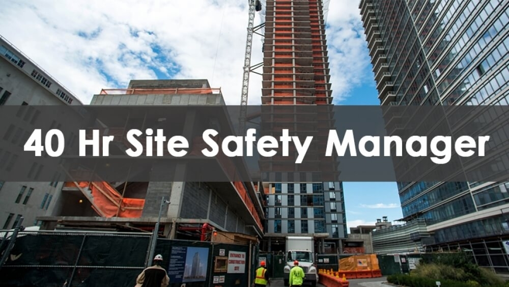 site safety manager, safety manager training, certified safety manager training, construction safety manager training, how to become a safety manager, osha safety manager training