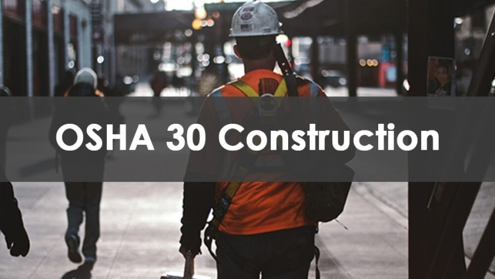 OSHA 30 Training Construction Program Course Available At Able Safety Consulting.