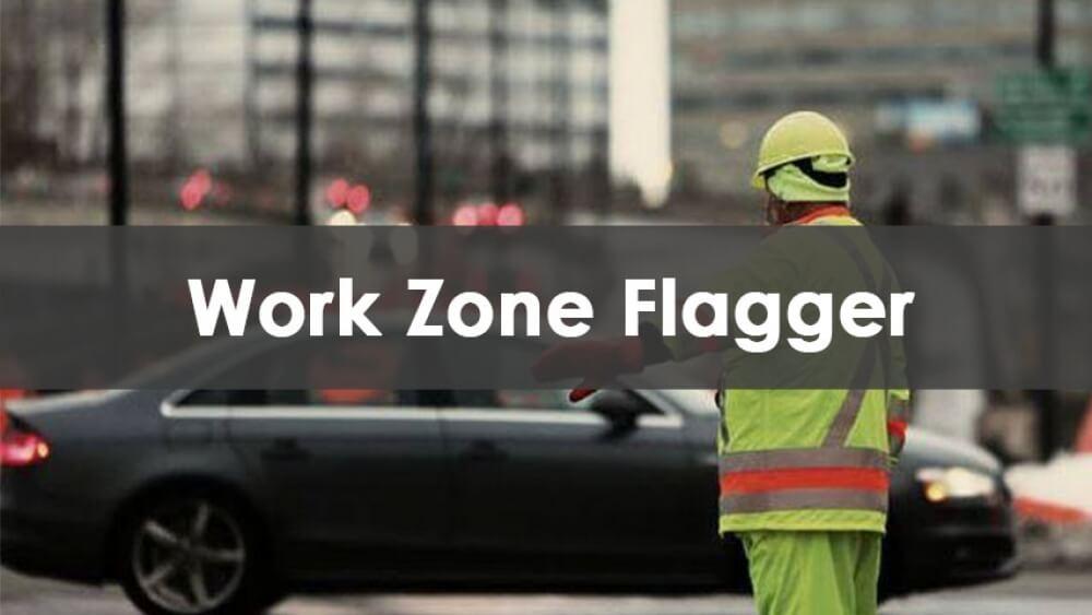 flagging, flag person, flagger, flagger training
