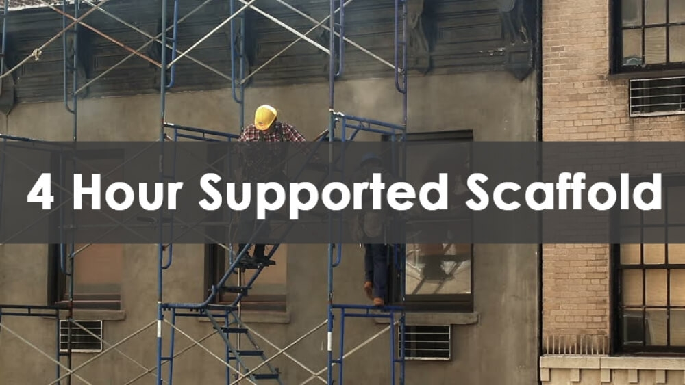 scaffold user training, 4 hour scaffold course, 4 hour scaffold card, 4 hour scaffold training online, 4 hour supported scaffold course