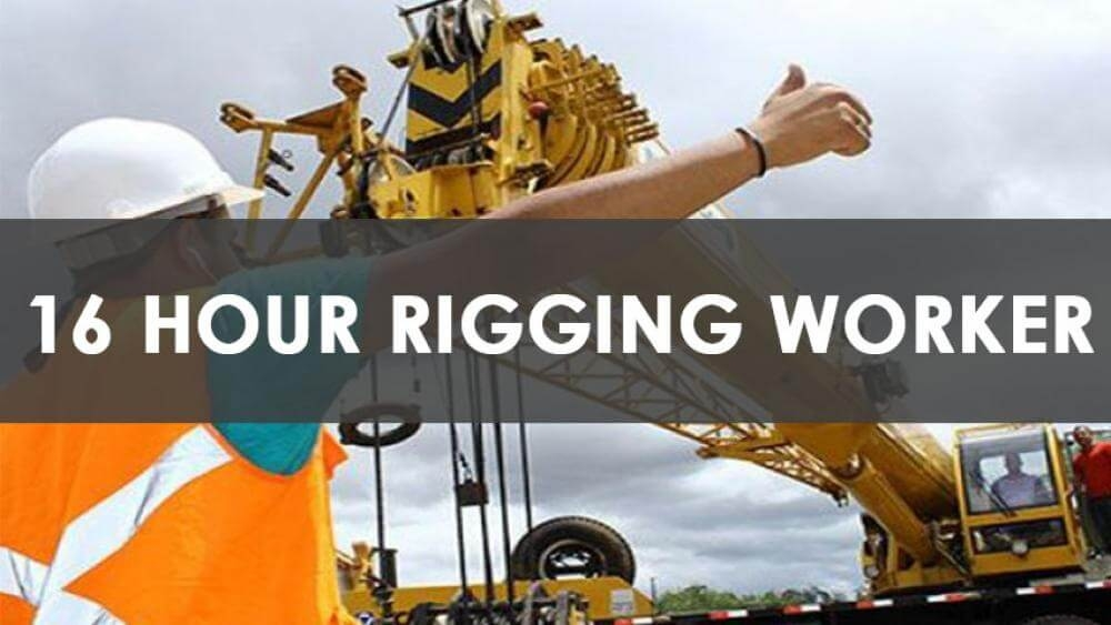 16 hour Rigging Worker Training Course , rigger, rigging worker, rigging training, rigger card, rigging worker card
