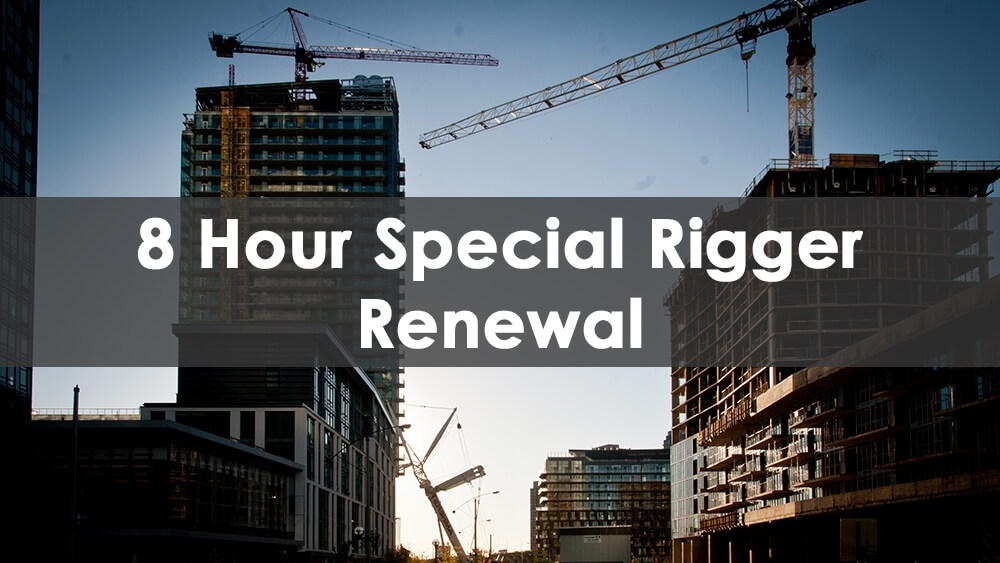 8 Hour Special Rigger Renewal Training Course