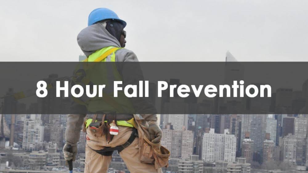 8 Hour Fall Prevention