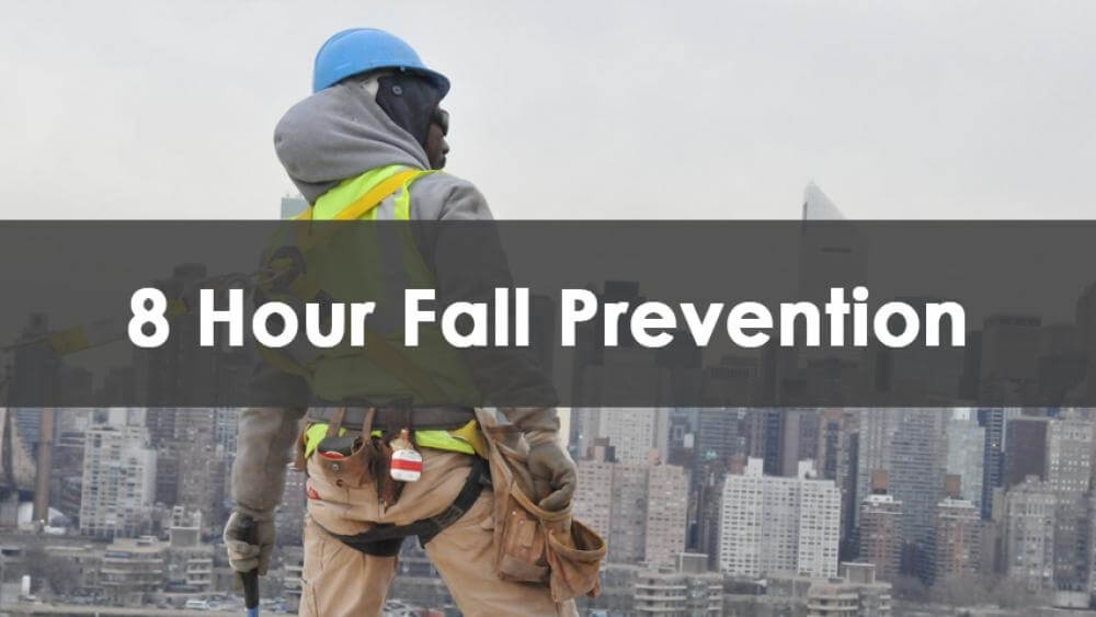 8 Hour Fall Prevention Course, In-Person